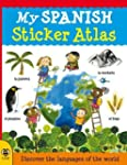 My Spanish Sticker Atlas: Discover th...
