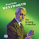The Brading Collection (       UNABRIDGED) by Patricia Wentworth Narrated by Diana Bishop