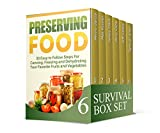 img - for Survival Box Set: 33 Easy to Follow Steps For Canning. 48 Prepper Hacks and 25 Survival Strategies that Will Save Your Life (Preserving Food, Survival Gear, survivalist) book / textbook / text book