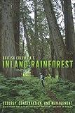 img - for British Columbias Inland Rainforest by Susan K. Stevenson (2011-07-01) book / textbook / text book