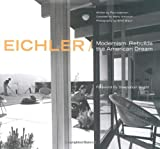 Paul Adamson Eichler: Modernism Rebuilds the American Dream