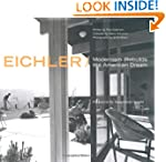 Eichler: Modernism Rebuilds the Ameri...