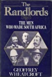 img - for The Randlords: The Men Who Made South Africa book / textbook / text book