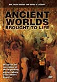 Ancient Worlds Brought To Life [DVD]