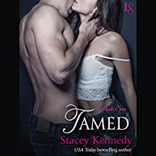 Tamed: Club Sin, Book 5 (       UNABRIDGED) by Stacey Kennedy Narrated by C. J. Mills