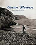 Ocean Flowers: Impressions from Nature