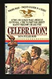 Celebration! (Wagons West Series, No. 24) (0553281801) by Ross, Dana Fuller