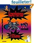 Superheroes and Villians: Mega Colour...