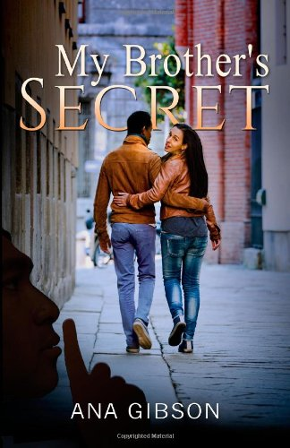 My Brother's Secret by Ana M. Gibson