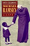 img - for Michael Ramsey: A Life book / textbook / text book