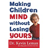 Making Children Mind without Losing Yours ~ Kevin Leman