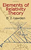 img - for Elements of Relativity Theory (Dover Books on Physics) (Vol i) by Lawden, D. F., Physics (2004) Paperback book / textbook / text book