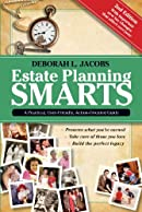 Estate Planning Smarts: A Practical, User-Friendly, Action-Oriented Guide, 2nd Edition