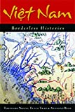 img - for Viet Nam: Borderless Histories (New Perspectives in Southeast Asian Studies) by Phan Huy Le (2006-12-15) book / textbook / text book