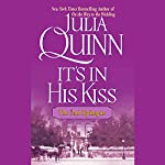 It's in His Kiss: The Epilogue II | Julia Quinn