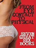 img - for From Eye Contact to Physical: Seven Great Sex Books book / textbook / text book