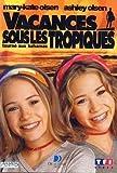 Image de Olsen Twins : Vacances sous les tropiques