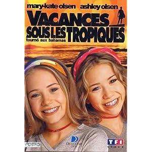 Olsen Twins : Vacances sous les tropiques
