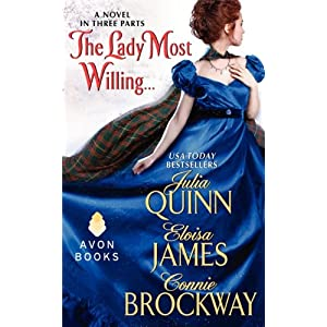 The Lady Most Willing by Julia Quinn, Eloisa James and Connie Brockway