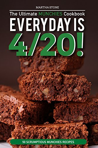 every-day-is-4-20-the-ultimate-munchies-cookbook-50-scrumptious-munchies-recipes-english-edition