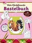 Mein Pferdefreunde-Bastelbuch: 50 vor...