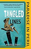 Tangled Lines: Paradise in Peril