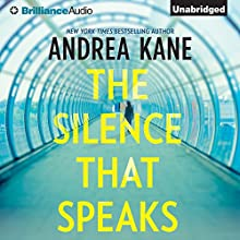 The Silence That Speaks (       UNABRIDGED) by Andrea Kane Narrated by Hillary Huber
