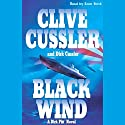 Black Wind Audiobook by Clive Cussler, Dirk Cussler Narrated by Scott Brick