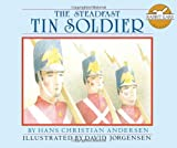The Steadfast Tin Soldier (Rabbit Ears Storybook Classics)