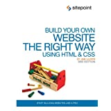 Build Your Own Website The Right Way Using HTML & CSSby Ian Lloyd