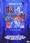 Message to Love - The Isle of Wight F...