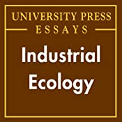 Industrial Ecology: University Press Essays | [Braden Allenby]
