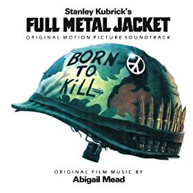 Original Motion Picture Soundtrack - Full Metal Jacket