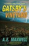 Gatsby's Vineyard (Fiddler & Fiora Series)