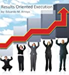 Results Oriented Execution (English E...