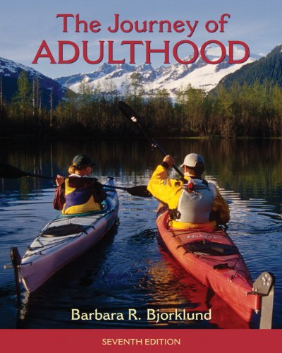 Journey of Adulthood (7th Edition) (Pearson Custom...