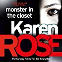 Monster in the Closet: The Baltimore Series, Book 5 Hörbuch von Karen Rose Gesprochen von: Anne Wittman