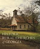 img - for Historic Rural Churches of Georgia book / textbook / text book
