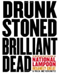 Drunk Stoned Brilliant Dead: The Writ...