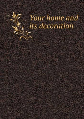 your-home-and-its-decoration