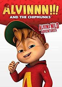 Alvin & The Chipmunks: Alvin's Wild Adventures by Bagdasarian