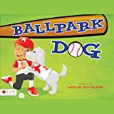 img - for Ballpark Dog book / textbook / text book