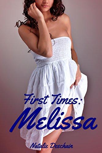 Natalie Deschain - First Times: Melissa