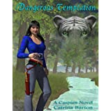 Dangerous Temptation Preview (Caspians Novel) ~ Catrina Barton