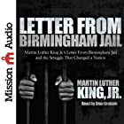 Letter from Birmingham Jail Audiobook by Martin Luther King, Jr. Narrated by Dion Graham