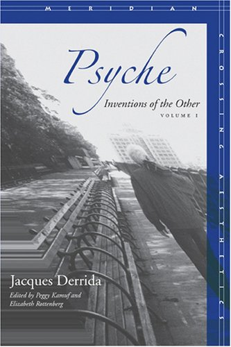 Psyche: Inventions of the Other, Volume I (Meridian: Crossing Aesthetics)