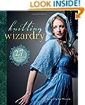 Knitting Wizardry: 27 Spellbinding Pr...