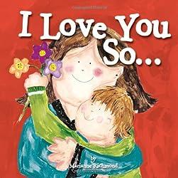 I Love You So... (Marianne Richmond)