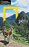 National Geographic Traveler: Peru, 2nd Edition