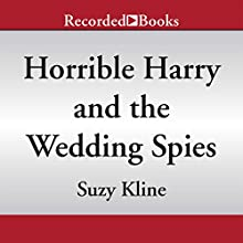 Horrible Harry and the Wedding Spies (       UNABRIDGED) by Suzy Kline Narrated by Johnny Heller